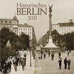 Kalendarz Historisches Berlin 2021 Historic Berlin Calendar