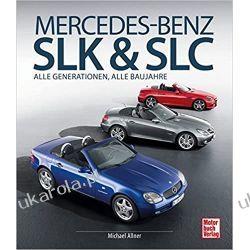 Mercedes-Benz SLK & SLC: Alle Generationen, alle Baureihen Sporty zespołowe - pozostałe