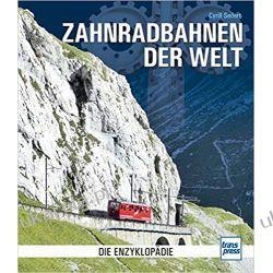 Zahnradbahnen der Welt: Die Enzyklopädie Pozostałe
