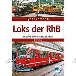 Loks der RhB: Rhätische Bahn von 1889 bis heute  Pozostałe