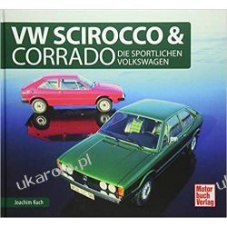 VW Scirocco & Corrado: Die sportlichen Volkswagen Zagraniczne