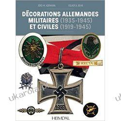 Décorations Allemandes: Militaires (1935-1945) et Civiles (1919-1945) Marynarka Wojenna