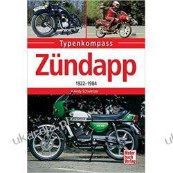 Zündapp: 1922 - 1984 Motocykle