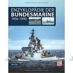 Enzyklopädie der Bundesmarine 1956-1990 Marynarka Wojenna