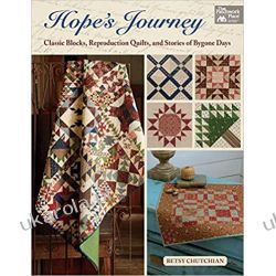 Hope's Journey: Classic Blocks, Reproduction Quilts, and Stories of Bygone Days Marynarka Wojenna