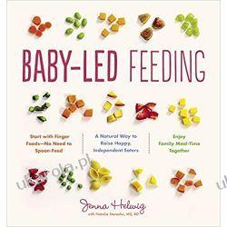 Baby-Led Feeding Rodzina, ciąża, wychowanie
