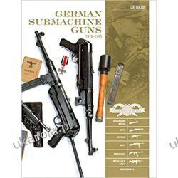German Submachine Guns, 1918–1945 (Classic Guns of the World)
