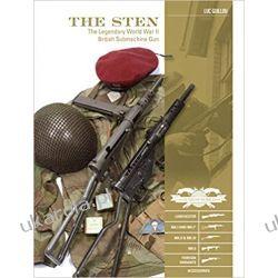The Sten (Classic Guns of the World)
