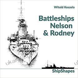 Battleships Rodney & Nelson (Shipshapes) Marynarka Wojenna