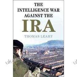The Intelligence War against the IRA Politycy