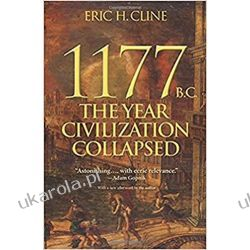 1177 B.C.: The Year Civilization Collapsed (Turning Points in Ancient History)  Książki obcojęzyczne