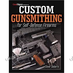 Custom Gunsmithing for Self-Defense Firearms Broń palna