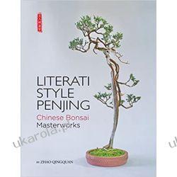 Literati Style Penjing: Chinese Bonsai Masterworks Zestawy, pakiety
