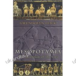 Mesopotamia: The Invention of the City Po angielsku