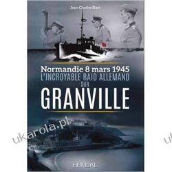 L'incroyable raid de Granville: 3/8/1945 Kalendarze ścienne