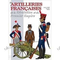 Les Artilleries du Premier Empire (French) Pozostałe