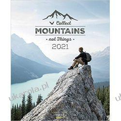 Kalendarz Collect Mountains not Things 2021 Góry Calendar Zagraniczne