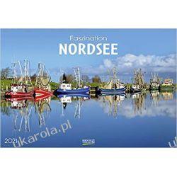 Kalendarz Morze Północne The fascination of the North Sea 2021 Calendar
