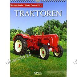 Kalendarz Traktory Ciągniki Tractors 2021 Calendar