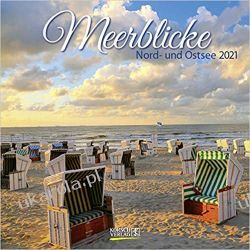 Kalendarz Widoki na morze - Morze Północne i Bałtyk 2021 Calendar