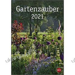 Kalendarz Magiczne Ogrody Garden magic 2021 Calendar Szkutnictwo