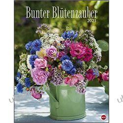 Kalendarz Kolorowa Magia Kwiatów 2021 Colorful blossom magic Calendar Książki i Komiksy
