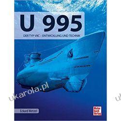 U 995: Der Typ VIIC _ Entwicklung und Technik Marynarka Wojenna