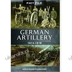German Artillery 1914-1918 Pozostałe