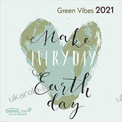 Kalendarz Make Every Day Earth Day 2021 Green Vibes Calendar