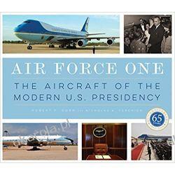 Air Force One: The Aircraft of the Modern U.S. Presidency  Pozostałe