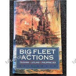 BIG FLEET ACTIONS Marynarka Wojenna