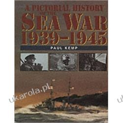 A Pictorial History of the Sea War 1939-1945 Książki i Komiksy