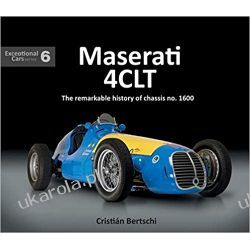 Maserati 4CLT: The remarkable history of chassis no. 1600  Książki i Komiksy