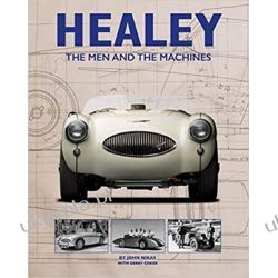 Healey: The Men and the Machines Książki i Komiksy