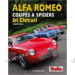 Alfa Romeo Coupes & Spiders in Detail since 1945 Motoryzacja, transport