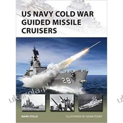 US Navy Cold War Guided Missile Cruisers (New Vanguard) Militaria, broń, wojskowość