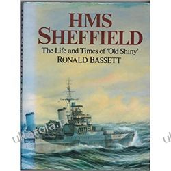 "H. M. S. ""Sheffield"": The Story of Old Shiny Militaria, broń, wojskowość"