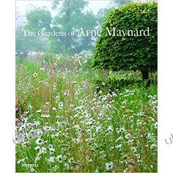 The Gardens of Arne Maynard Dom i ogród