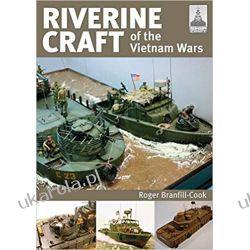 ShipCraft 26 Riverine Craft of the Vietnam Wars Historyczne