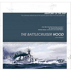 The Battlecruiser Hood (Anatomy of The Ship) Marynarka Wojenna