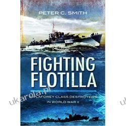 Fighting Flotilla RN Laforey Class Destroyers in World War II  Marynarka Wojenna