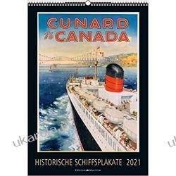 Kalendarz Historische Schiffsplakate 2021 Calendar Kalendarze ścienne