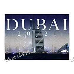 Dubai 2021 Calendar Dubai and the United Arab Emirates  Książki i Komiksy
