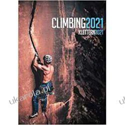 Climbing 2021 Calendar wspinaczka górska Książki i Komiksy