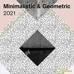 Kalendarz Minimalistic & Geometric 2021 Square Wall Calendar Książki i Komiksy