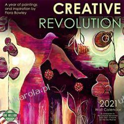 Creative Revolution 2021 Calendar flora bowley Książki i Komiksy