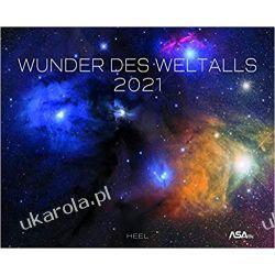 Kalendarz kosmos Wunder des Weltalls mit ASA 2021 calendar space Książki i Komiksy
