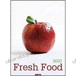 Fresh Food Kalender 2021 kuchnia świeże owoce i warzywa kulinarny kalendarz Kalendarze ścienne
