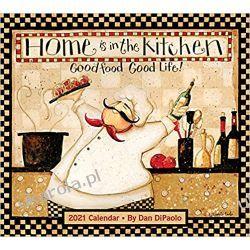 Home Is in the Kitchen 2021 Calendar kulinaria Kalendarze ścienne