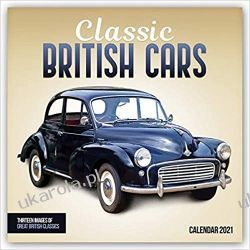 Kalendarz Classic British Cars 2021 Calendar Samochody Brytyjskie Kalendarze ścienne